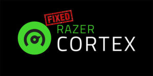 Razer Cortex Not Opening or Working